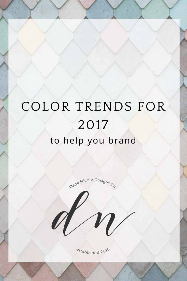 image with text over: color trends for 2017