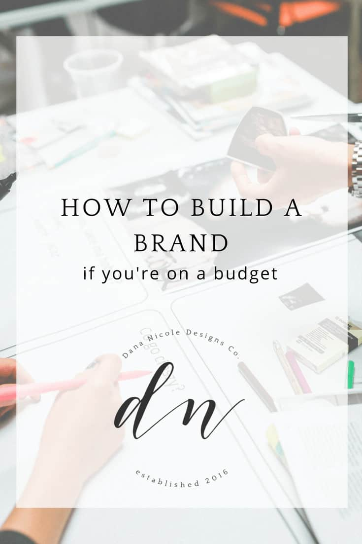image with text overlay: how to build a brand on a buget