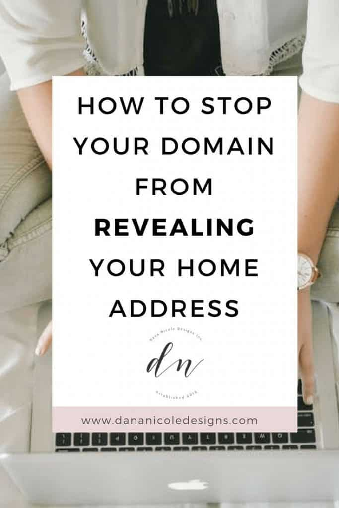 """Image with text overlay that says """"how to stop your domain from revealing your home address"""""""