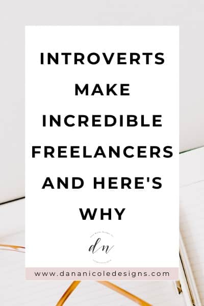 image with text overlay: introverts make incredible freelancers and here's why