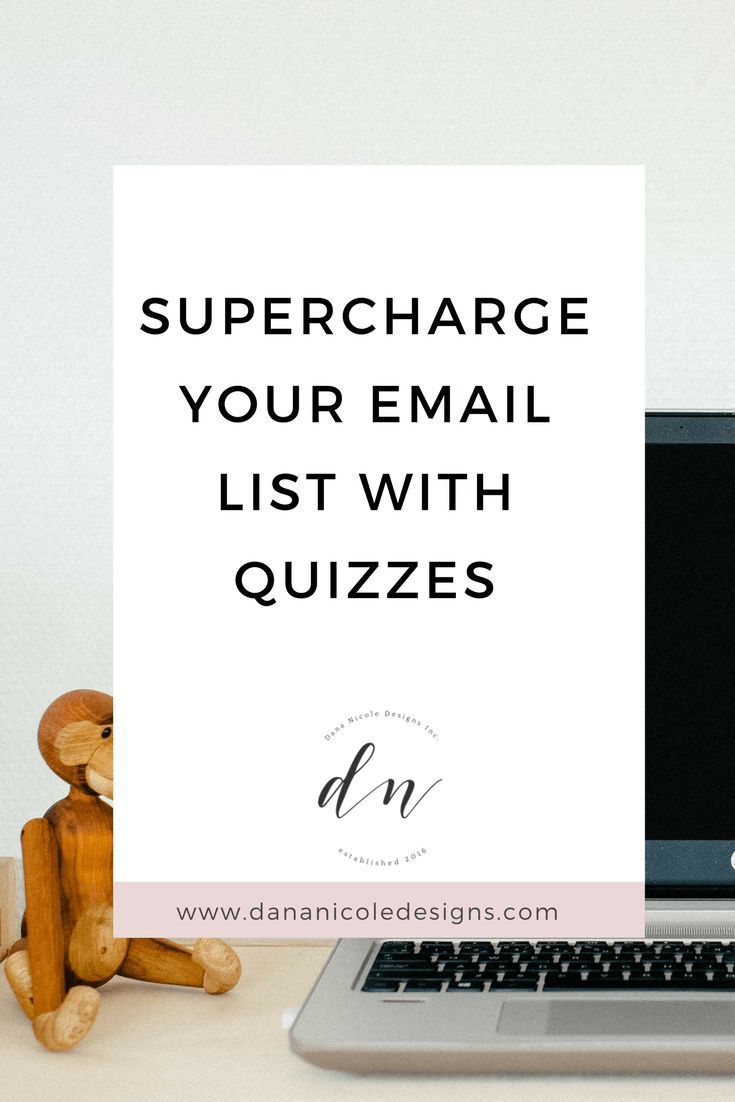 Picture with text overlay that says: supercharge your email list with quizzes