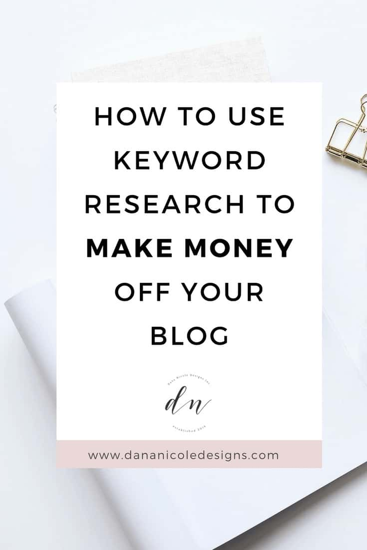 Cover image with title of How To Use Keyword Research To Make Money Blogging
