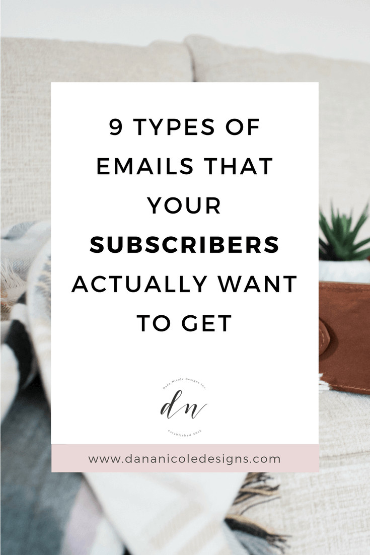image with text overlay: 9 types of emails that your subscribers actually want to get