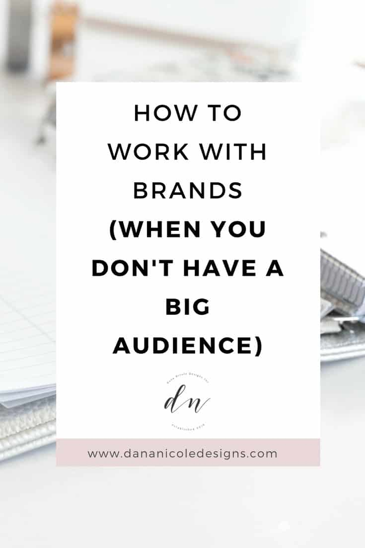 image with text overlay: how to work with brands when you don't have a big audience