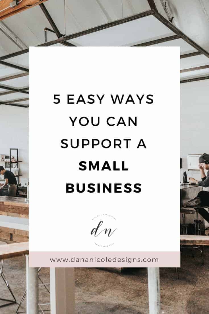 image with text overlay: 5 easy ways you can support a small business