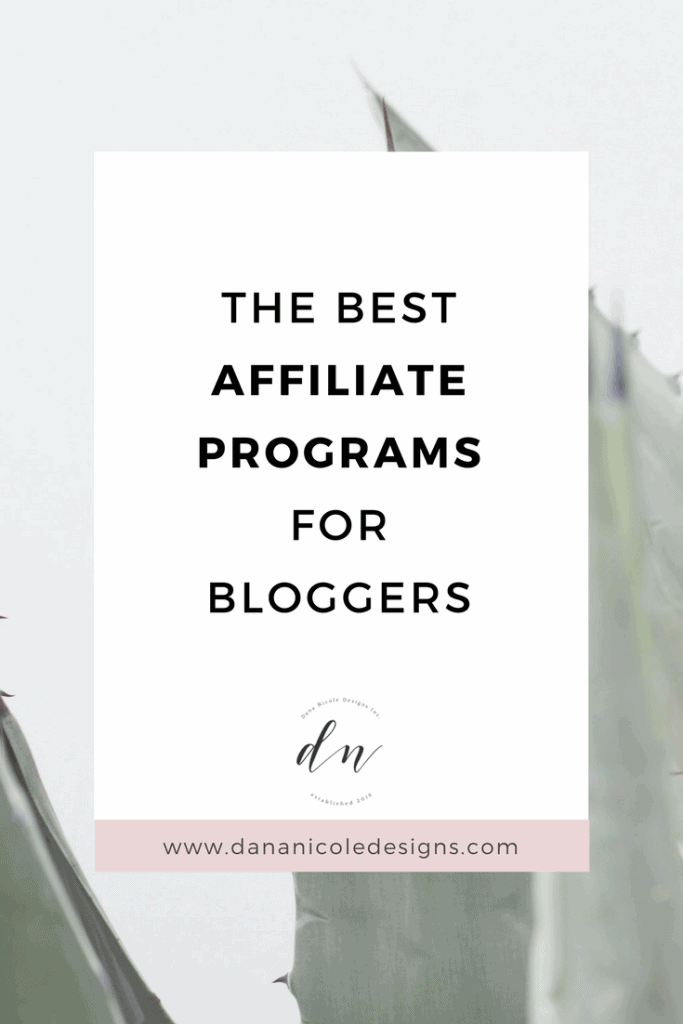 image with text overlay: the best affiliate programs for bloggers