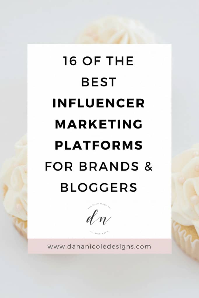 image with text overlay: 16 of the best influencer marketing platforms for brands and bloggers