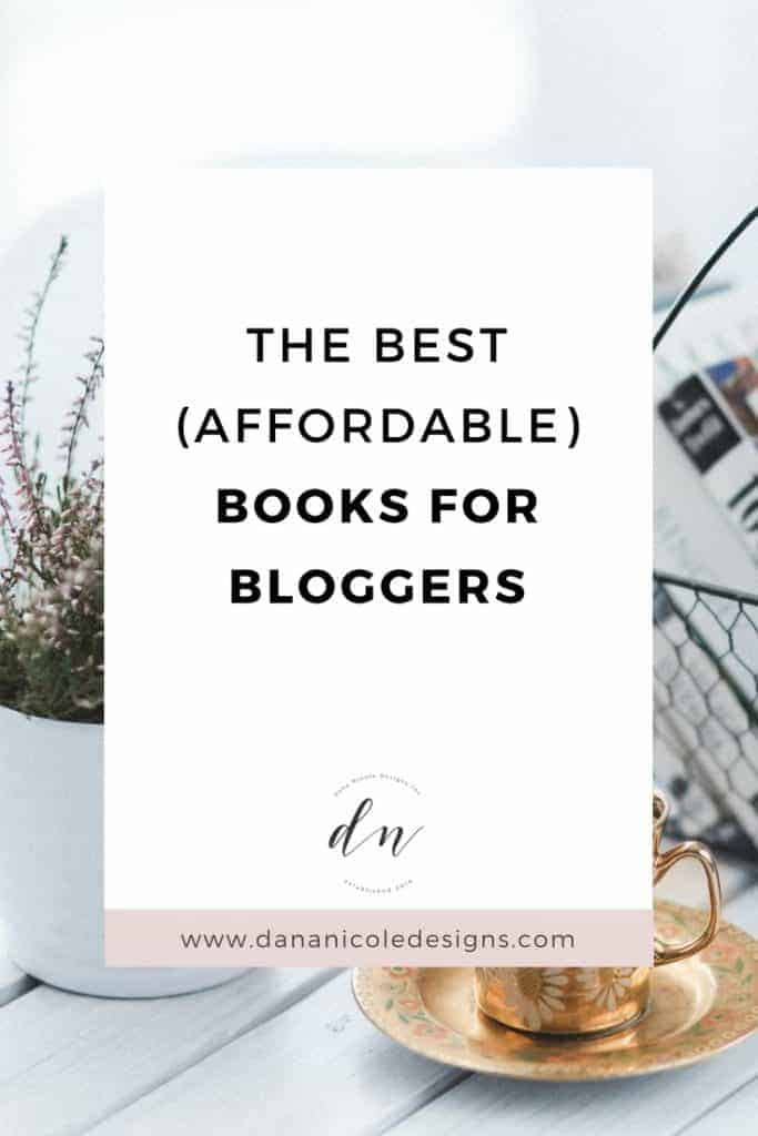 image with text overlay: the best affordable books for bloggers