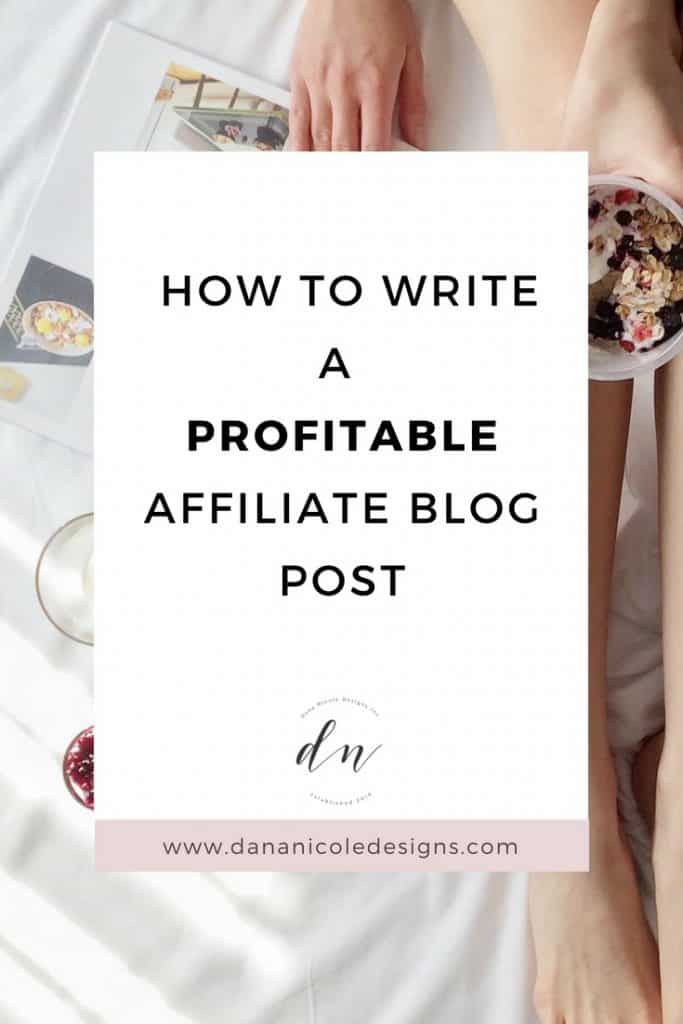 image with text overlay: how to write a profitable affiliate blog post