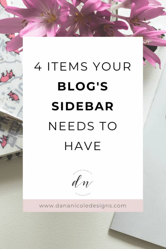 An image with text overlay that says: 4 items you blog's sidebar needs to have