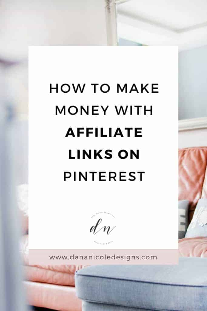 image with text overlay: how to make money with affiliate links on pinterest