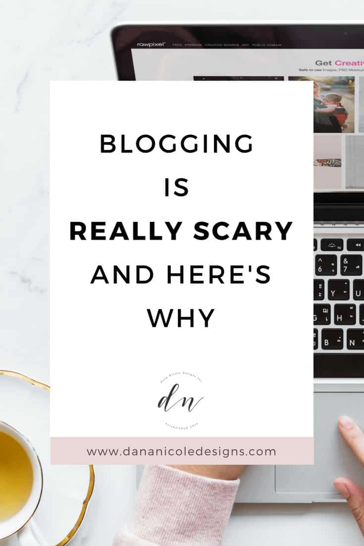 An image with text overlay that says: blogging is really scary and here's why