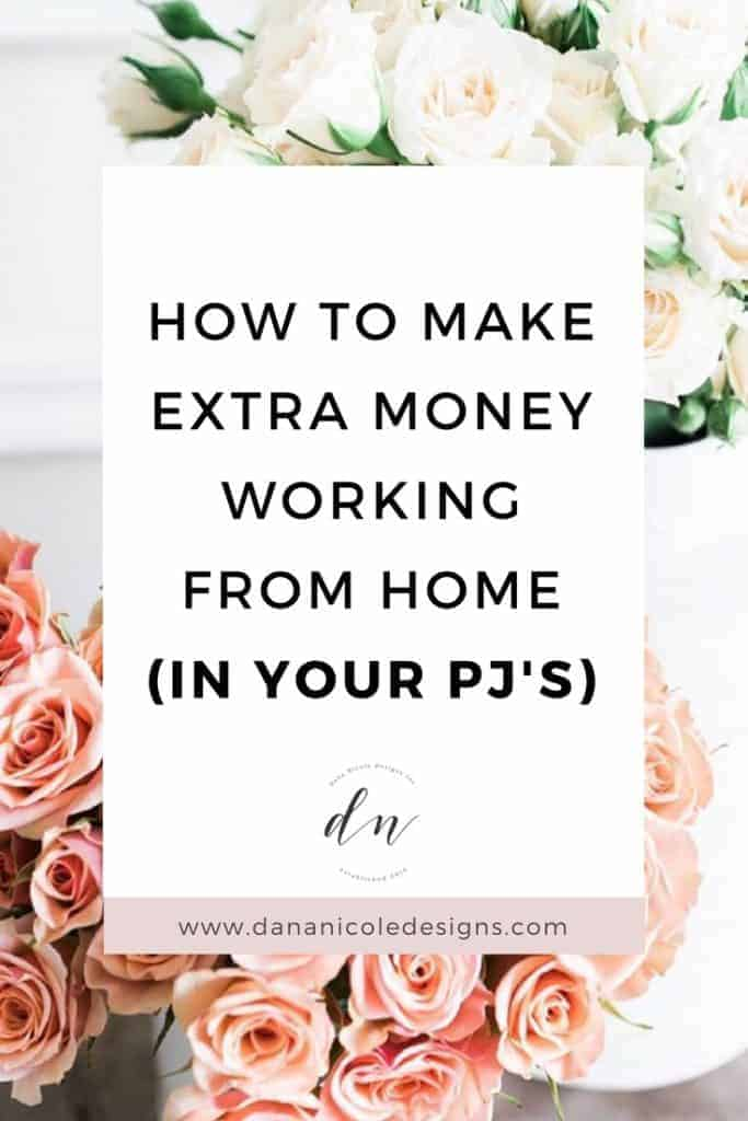 An image with text overlay that says: how to make extra money working from home in your pj's