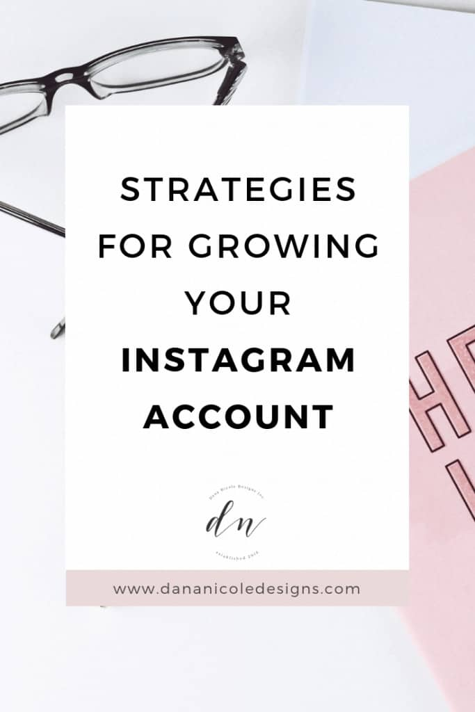 Image with text overlay that says: strategies for growing oyur instagram account