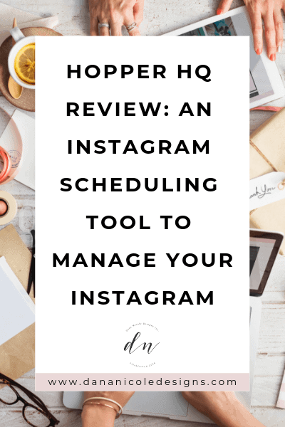 Image with text overlay that says: hopper HQ review: an instagram scheduling tool to manage your instagram