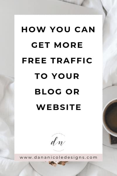 Image with text overlay that says: how you can get more free traffic to your blog or website