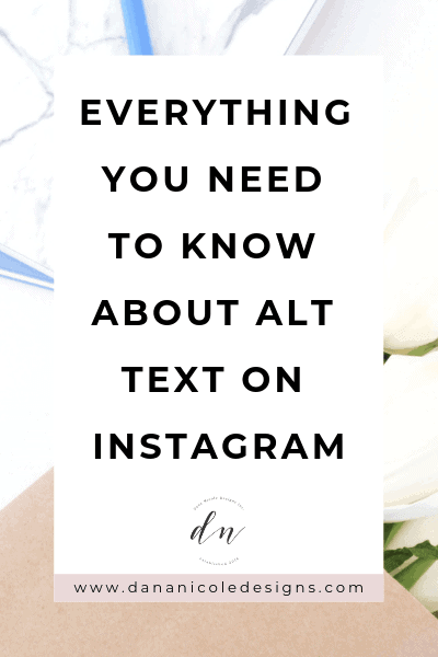 Image with text overlay that says: everything you need to know about alt text on instagram