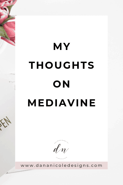 Image with text overlay that says: my thoughts on mediavine