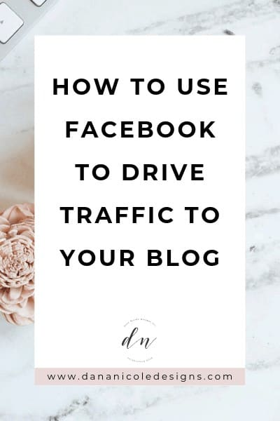 Image with text overlay that says: how to use facebook to drive traffic to your blog
