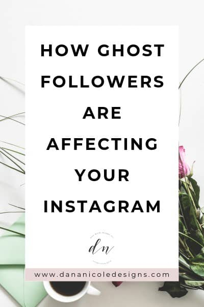 Image with text overlay that says: how ghost followers are affecting your instagram