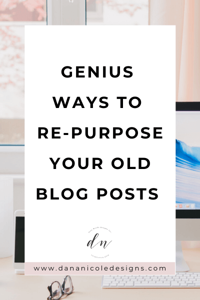 image with text overlay: genuis ways to repurpose your old blog posts