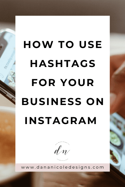 image with text overlay: how to use hashtags for your business on instagram