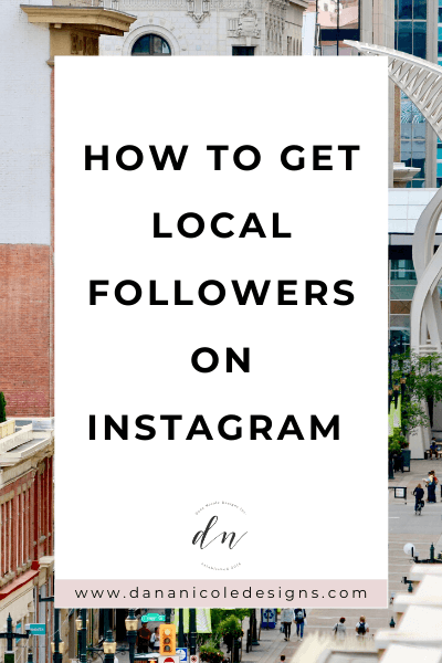 image with text overlay: how to get local followers on instagram