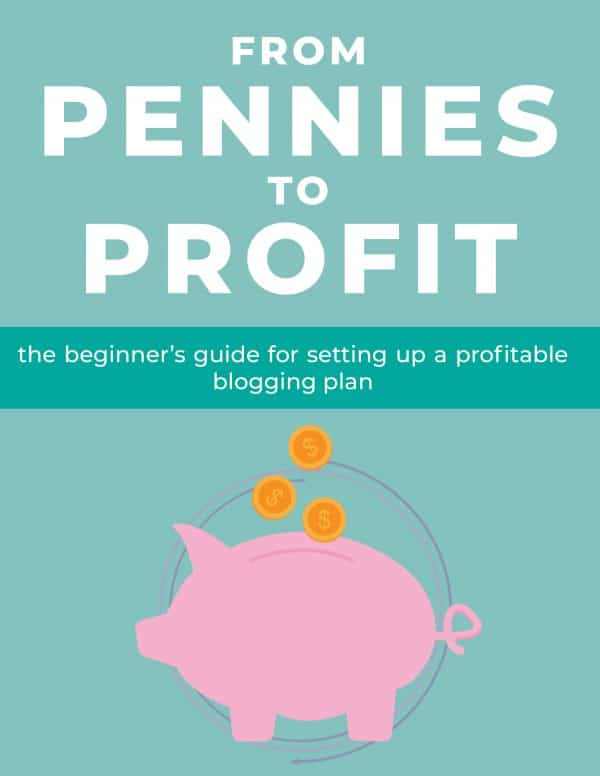 """Ebook cover that says """"from pennies to profit, a beginner's guide to starting a profitable blog"""" with a picture of a pink cartoon piggy bank"""