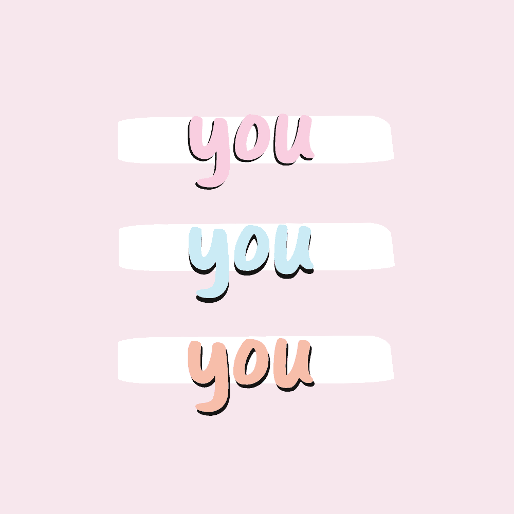 "A pink square with the word ""YOU"" written three times in pink, blue and orange writing"