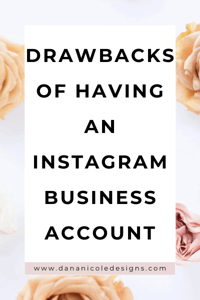 image with text overlay: drawbacks of having an Instagram business account