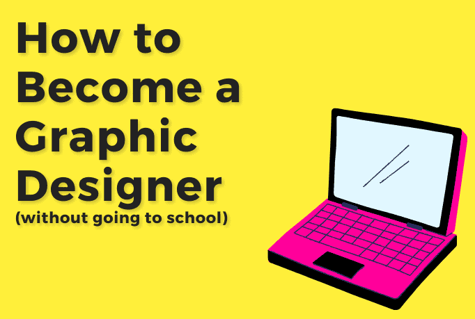 """A pink cartoon laptop with text beside that reads """"how to become a graphic designers without going to school""""."""