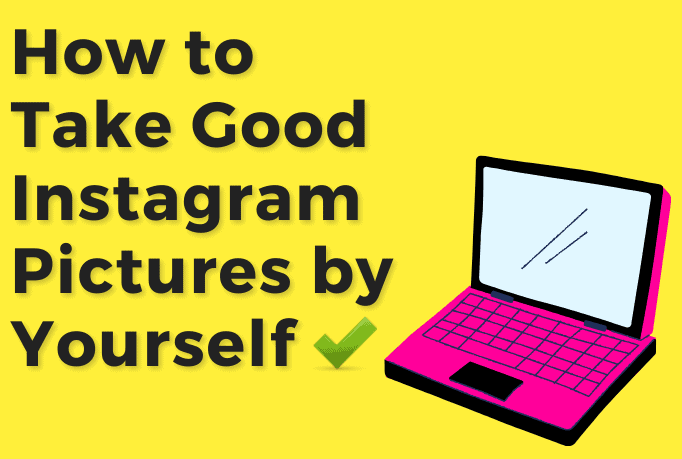 """A pink cartoon laptop with text beside that reads """"How to take good instagram pictures by yourself""""."""