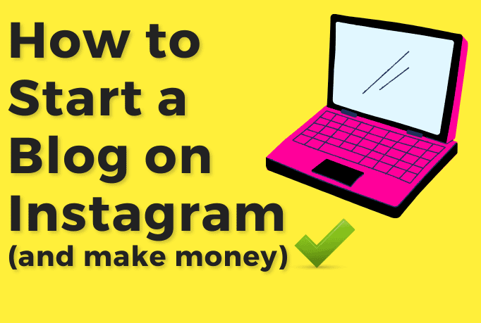 """A pink cartoon laptop with text beside that reads """"how to start a blog on instagram and make money""""."""