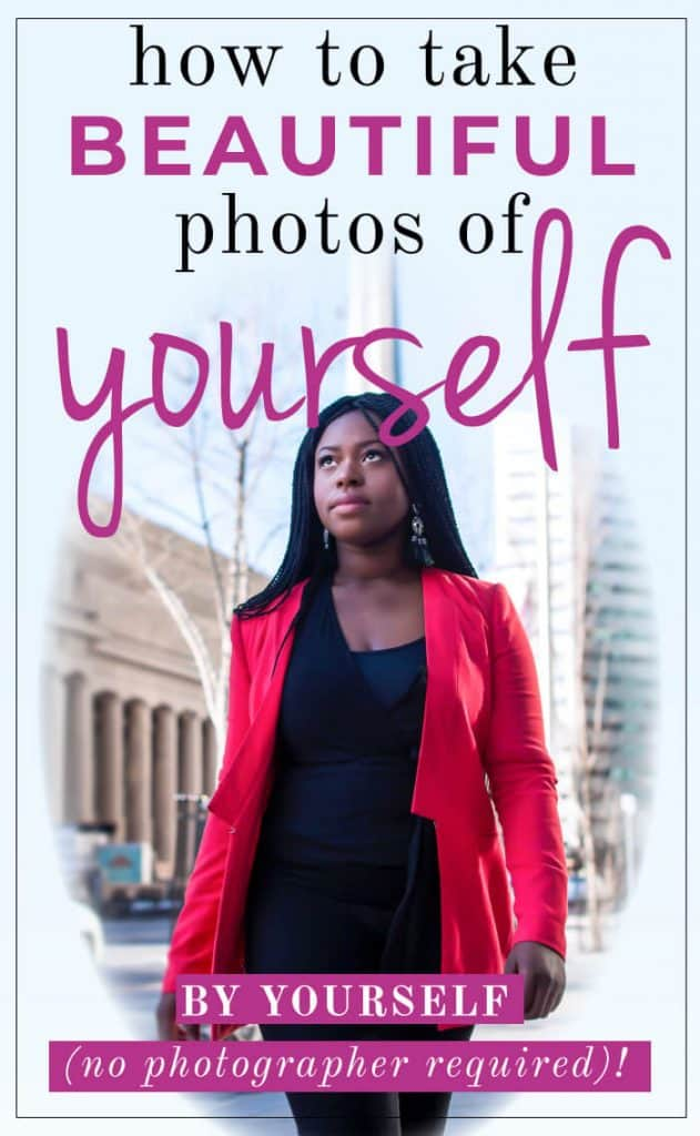 image with text overlay: how to take beautiful photos of yourself by yourself.